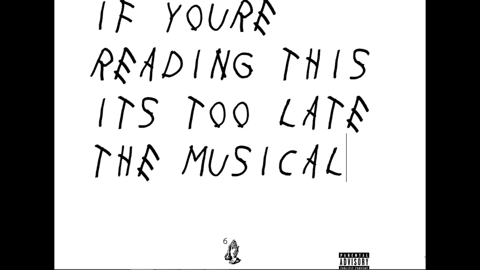 If You're Reading This It's Too Late The Musical by Jacob