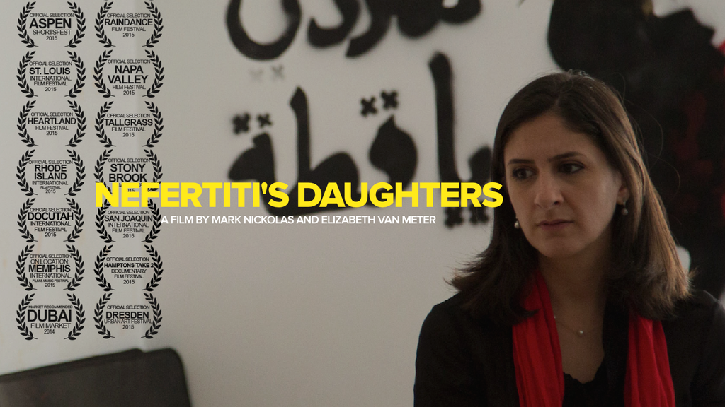 NEFERTITI'S DAUGHTERS: A Film of Women, Art, and Revolution project video thumbnail