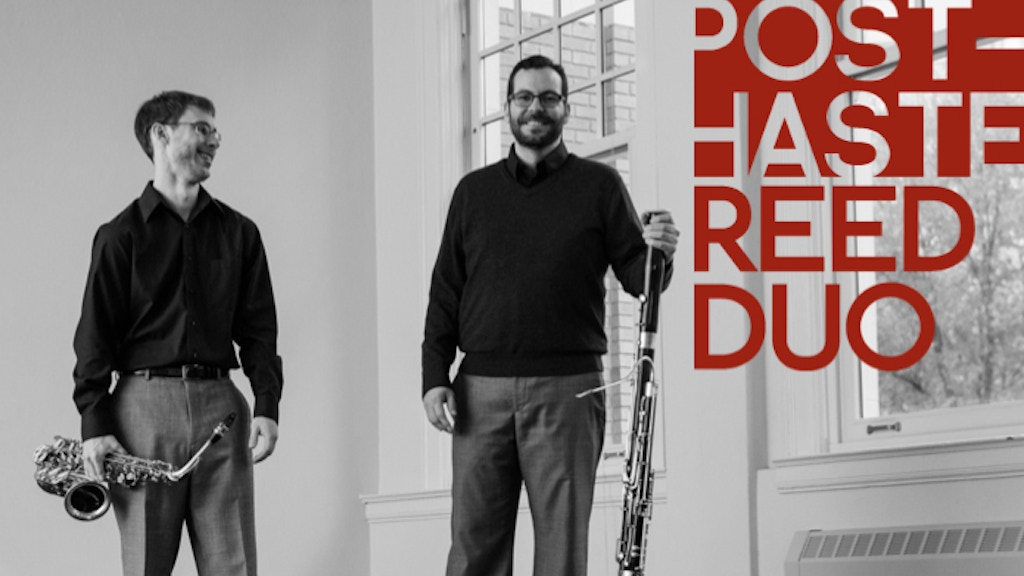 Post-Haste Reed Duo's Debut Album! project video thumbnail
