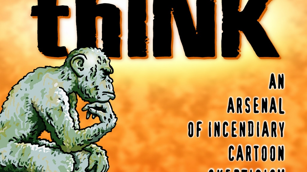 thINK- a book of incendiary cartoon skepticism project video thumbnail
