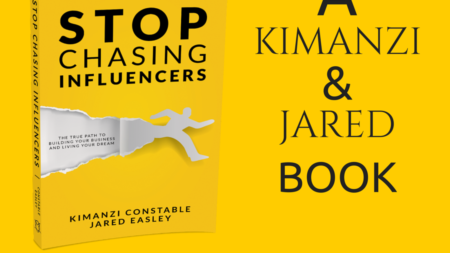 Stop Chasing Influencers: A Kimanzi and Jared book  by