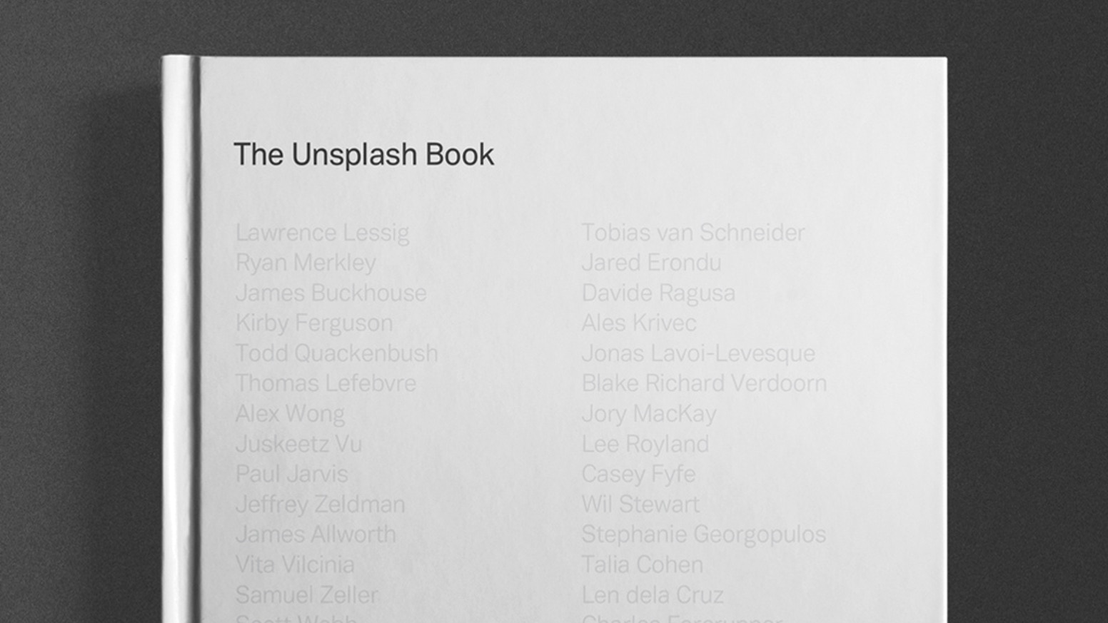 the unsplash book by mikael cho  a thanksgiving update   the first fully crowdsourced open book featuring  pages of photos essays  and art with contributors receiving a  of all profits