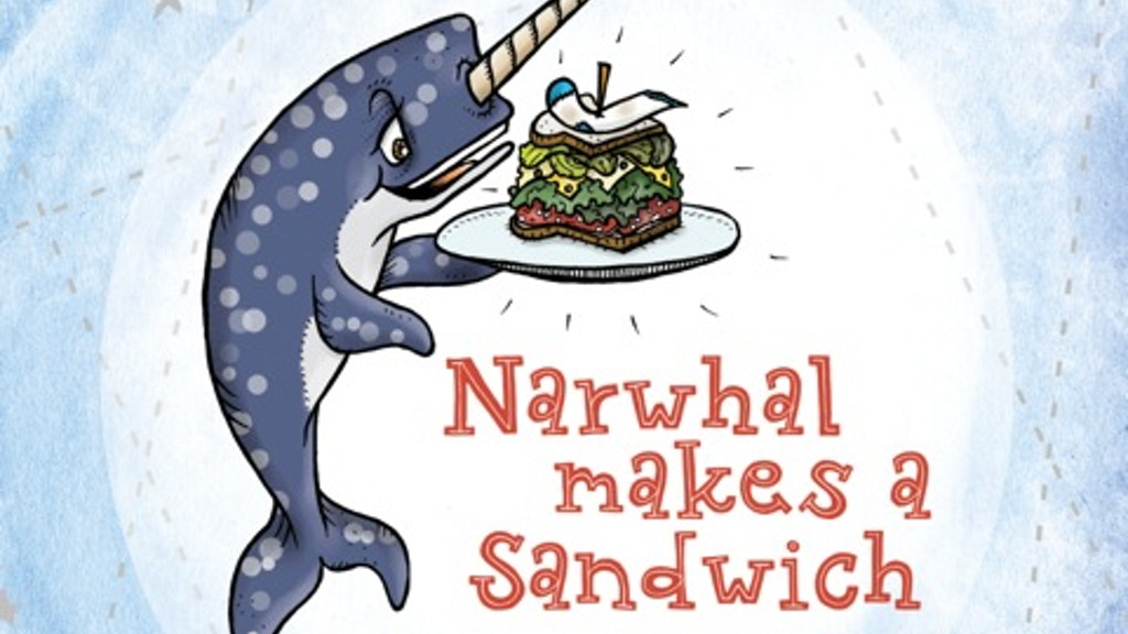 Narwhal Makes A Sandwich project video thumbnail