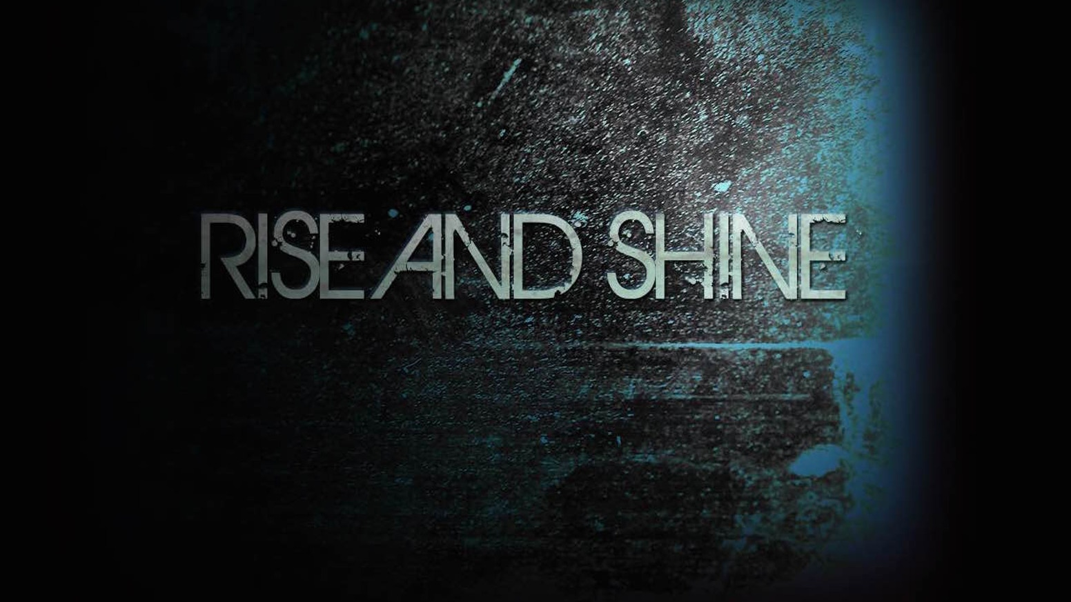 rise and shine by rise and shine kickstarter