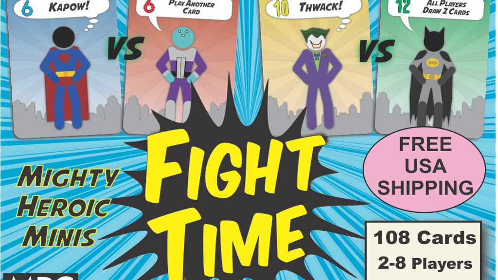 Project image for Fight Time - Family Card Game for 2-8 Players! (Canceled)