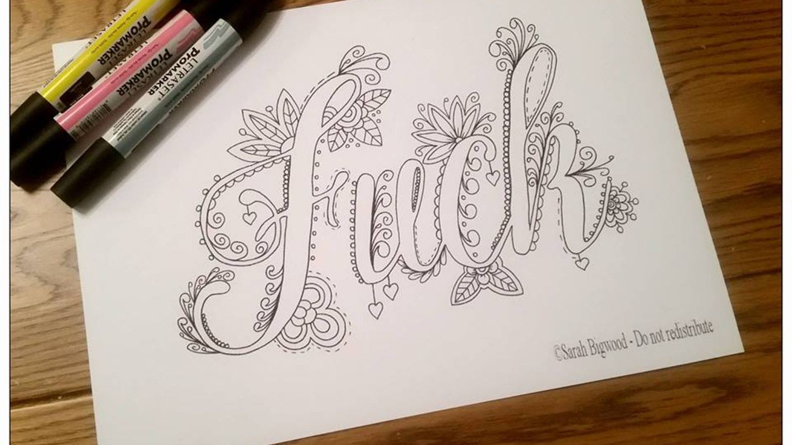 A fancy swear word colouring book for adults! For the days when only a big swear will do!