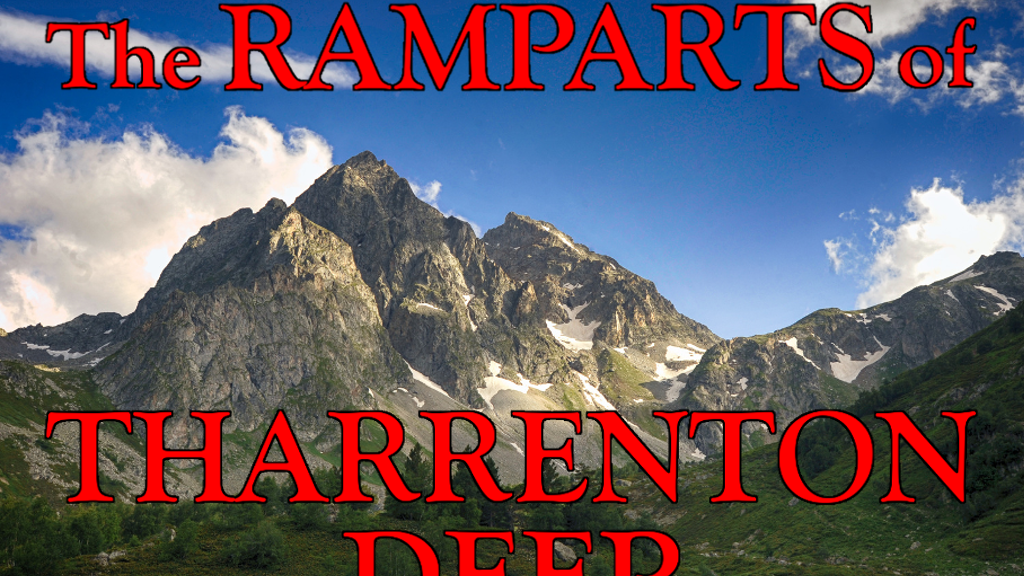 This campaign is to fund the electronic publication of my first novel, a fantasy novel titled The Ramparts of Tharrenton Deep