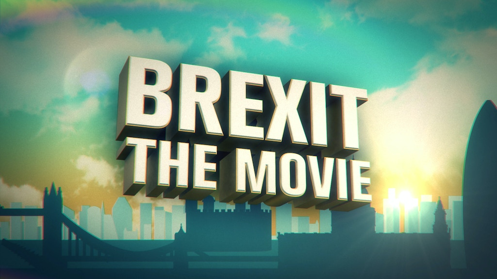 BREXIT THE MOVIE project video thumbnail