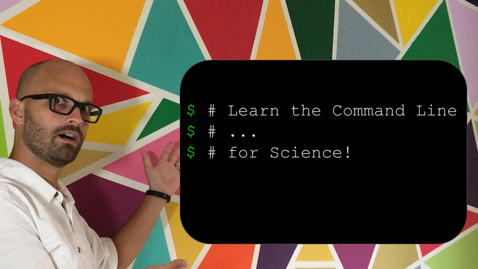 A video course to help scientists and science majors get up to speed with the command line, fast.