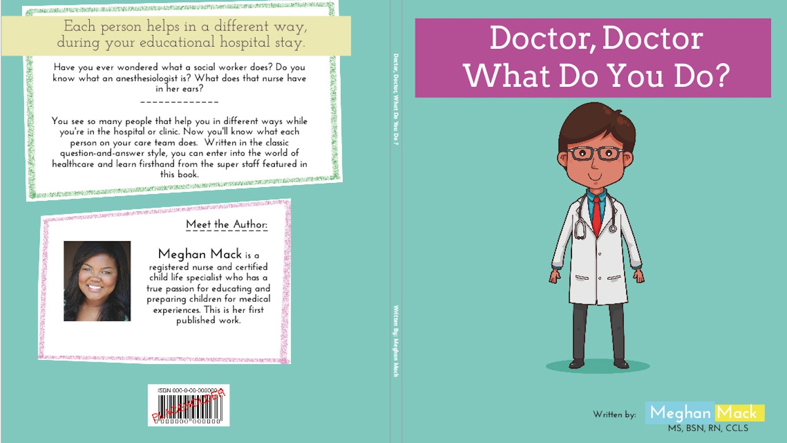 Doctor Doctor What Do You Do A Child Life Childrens Book By