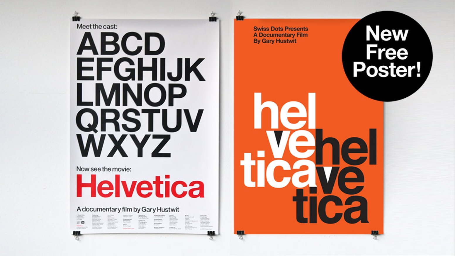 A reprint of the original Helvetica film poster designed by Experimental Jetset. Plus a new free bonus poster!