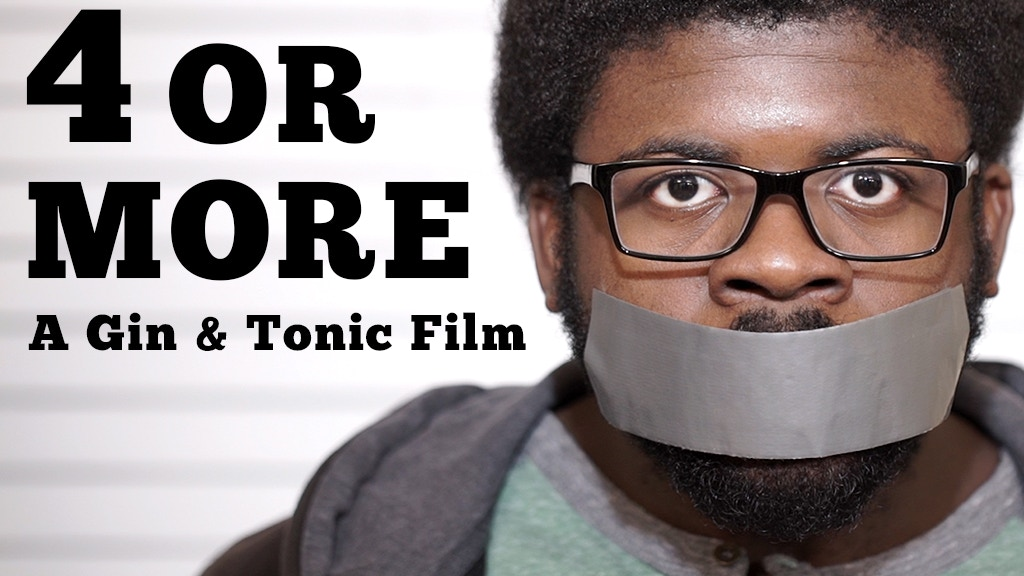4 or More: A Short-Film by Gin & Tonic project video thumbnail