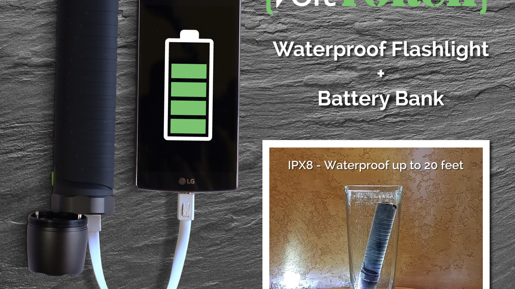 VoltTorch: Rechargeable Battery Bank + Waterproof Flashlight project video thumbnail