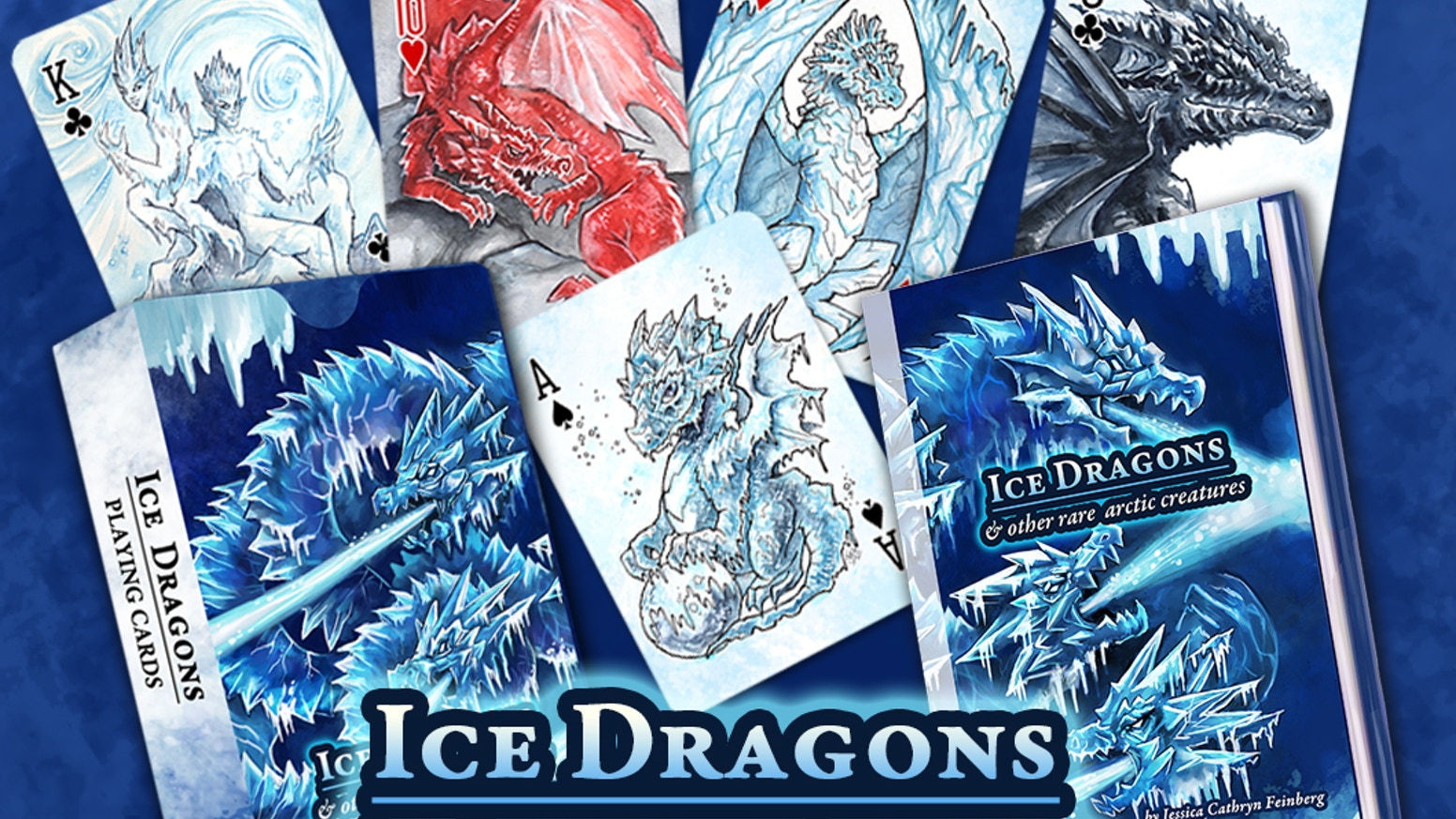 A deck of playing cards, a fully illustrated book, and much more! Featuring Ice Dragons & other rare arctic creatures.