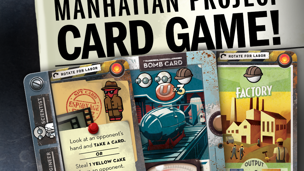 The Manhattan Project: Chain Reaction card game project video thumbnail