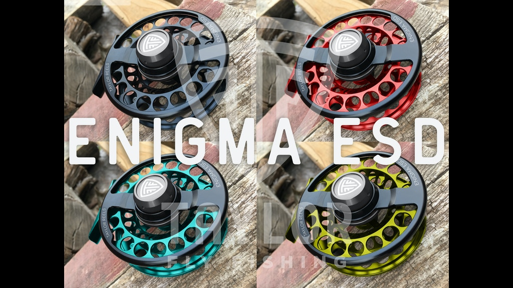 Taylor fly fishing reels enigma esd by matthew bork for Enigma fishing rods