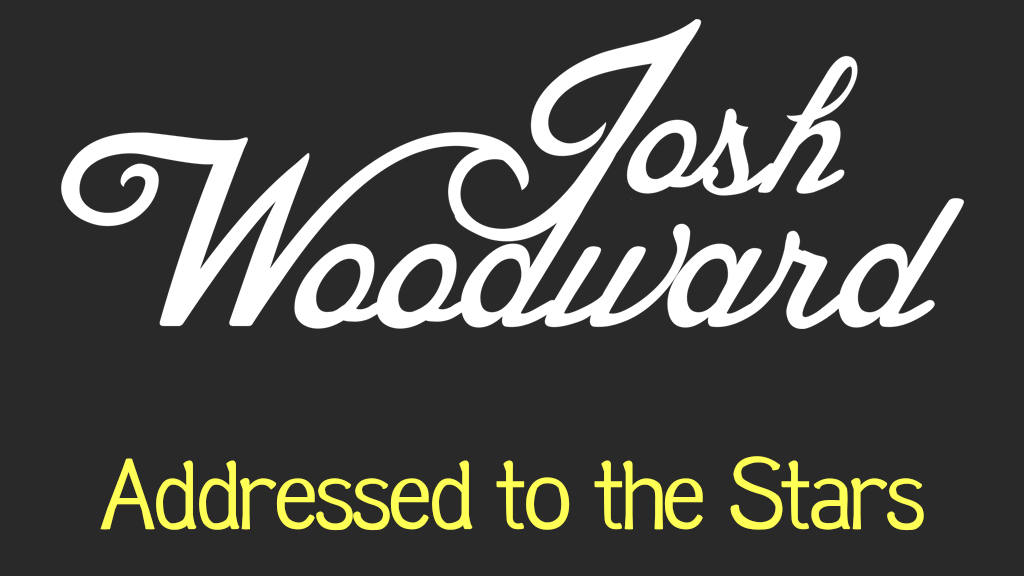"""Josh Woodward: """"Addressed to the Stars"""" project video thumbnail"""