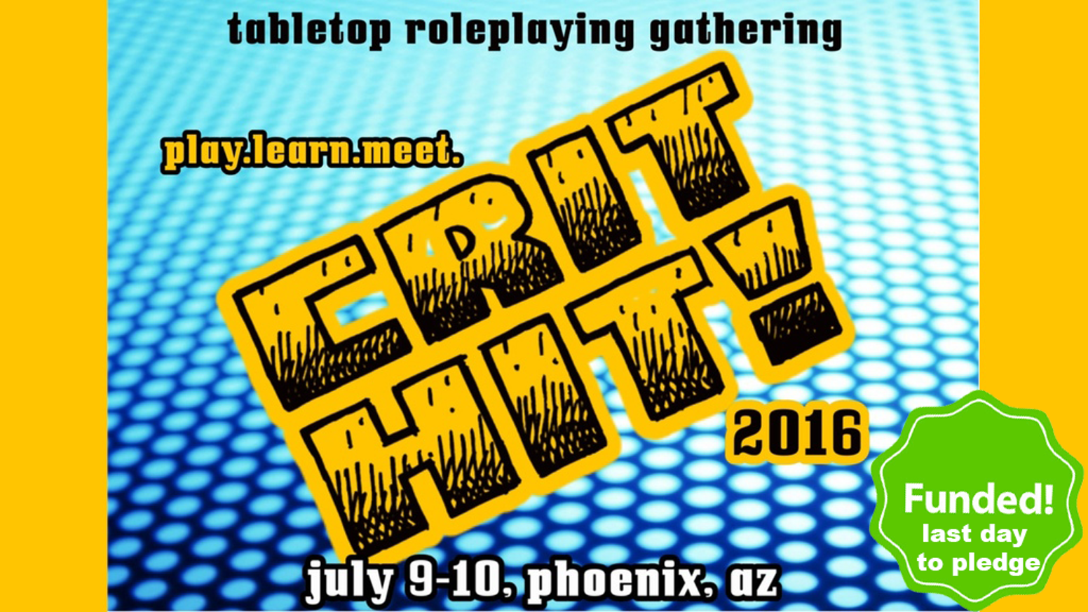 A tabletop RPG focused event where you can play games, learn about new systems and meet creators. July 9-10 Phoenix, AZ