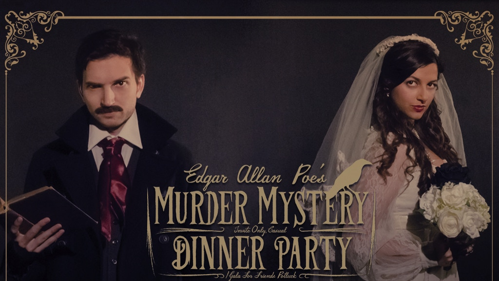 Edgar Allan Poe's Murder Mystery Dinner Party project video thumbnail