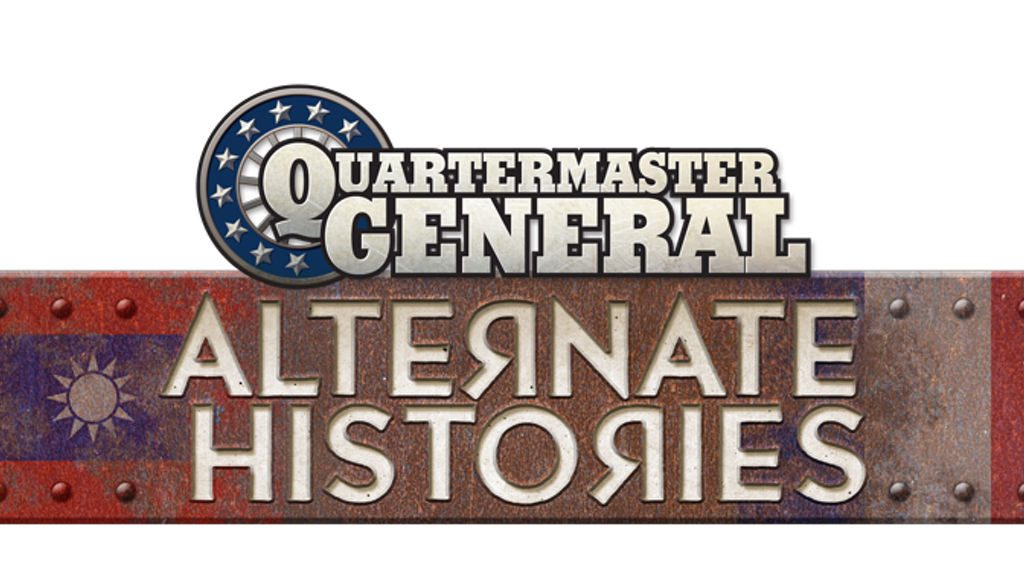 Alternate Histories, A Quartermaster General Expansion project video thumbnail