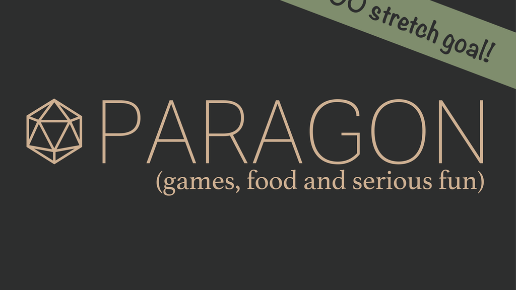 Paragon Games: board games, video games and good food! project video thumbnail