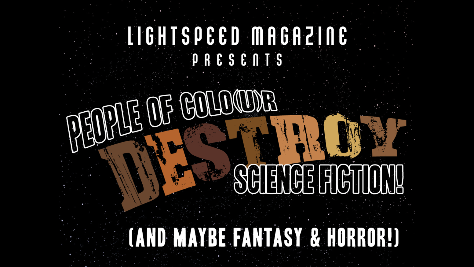people of colo u r destroy science fiction by lightspeed magazine people of colo u r destroy science fiction by lightspeed magazine kickstarter