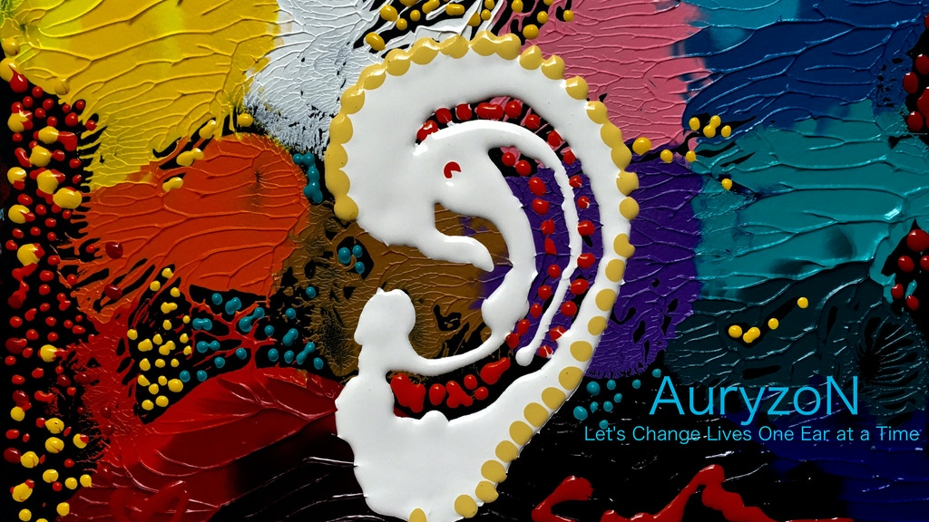 AuryzoN - Let's Change Lives One Ear at a Time project video thumbnail