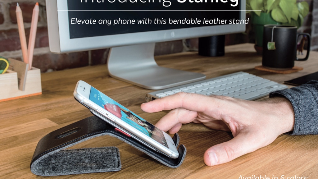 Stanley: The Bendable Leather Stand for Any Phone + Cable project video thumbnail