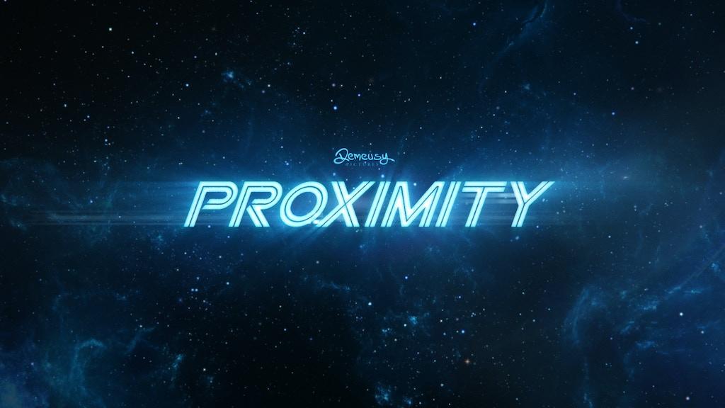 Proximity: An Original Sci-Fi Film project video thumbnail