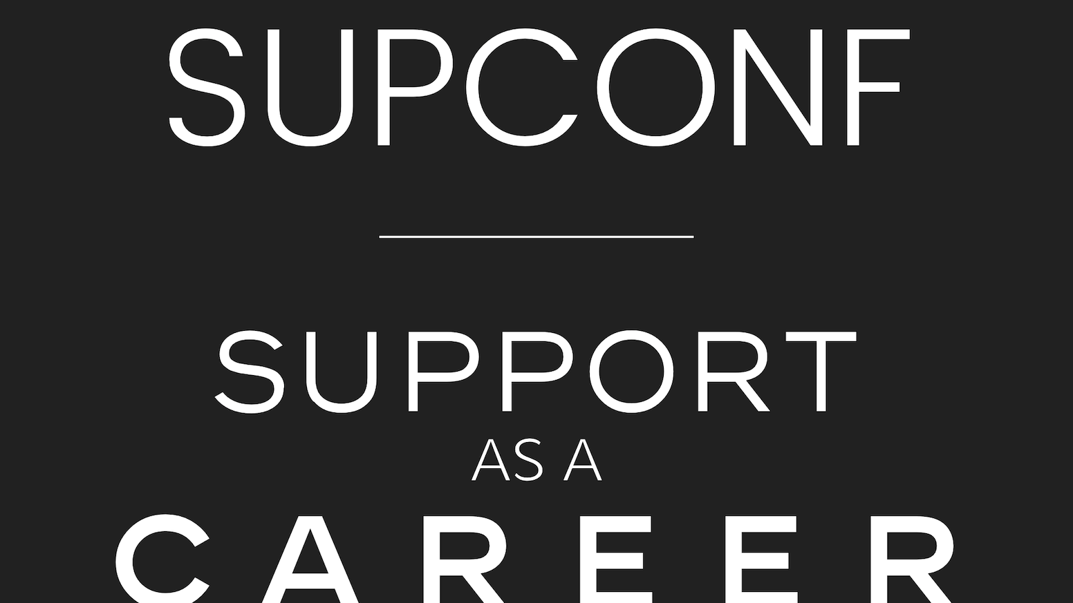 The conference for career-minded support professionals