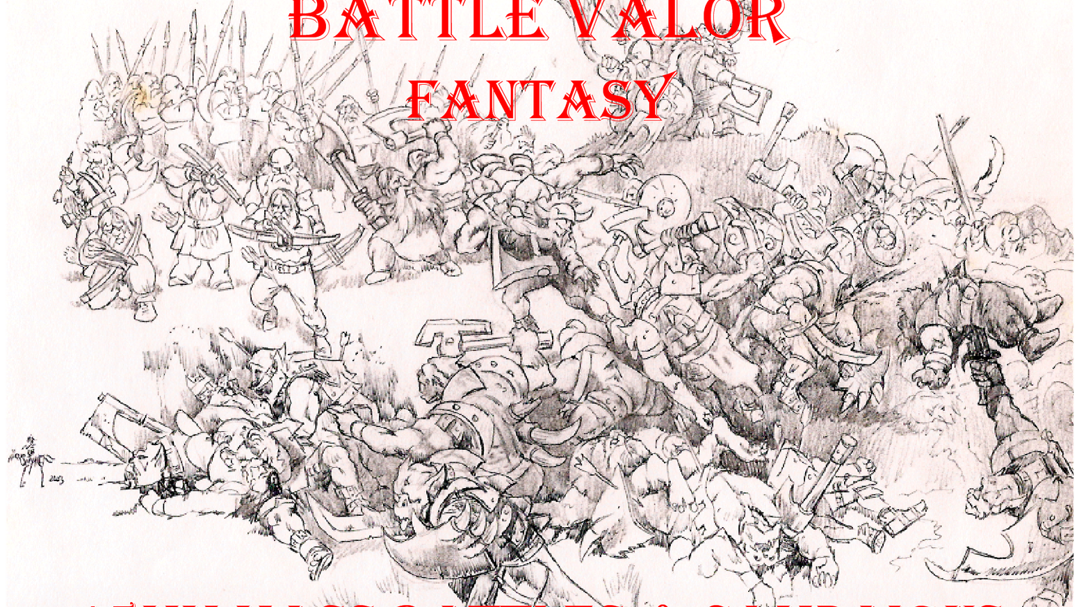 Battle Valor Fantasy 15mm Table Top Wargame by Edward Spettigue
