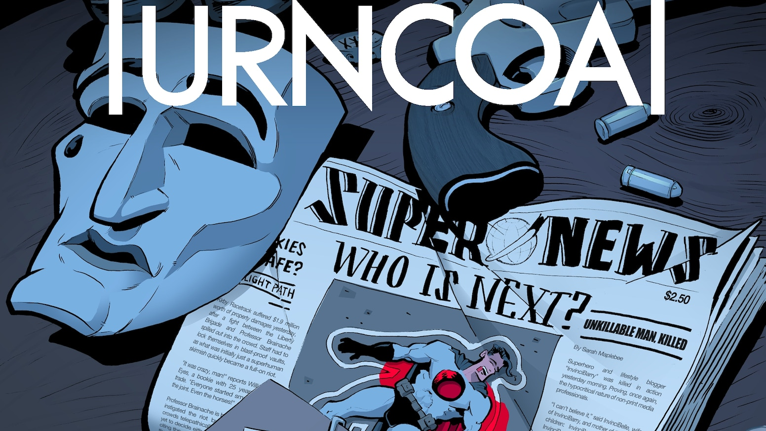 Sullivan Auto Group >> TURNCOAT - The Complete Hardcover Graphic Novel by Ryan O ...