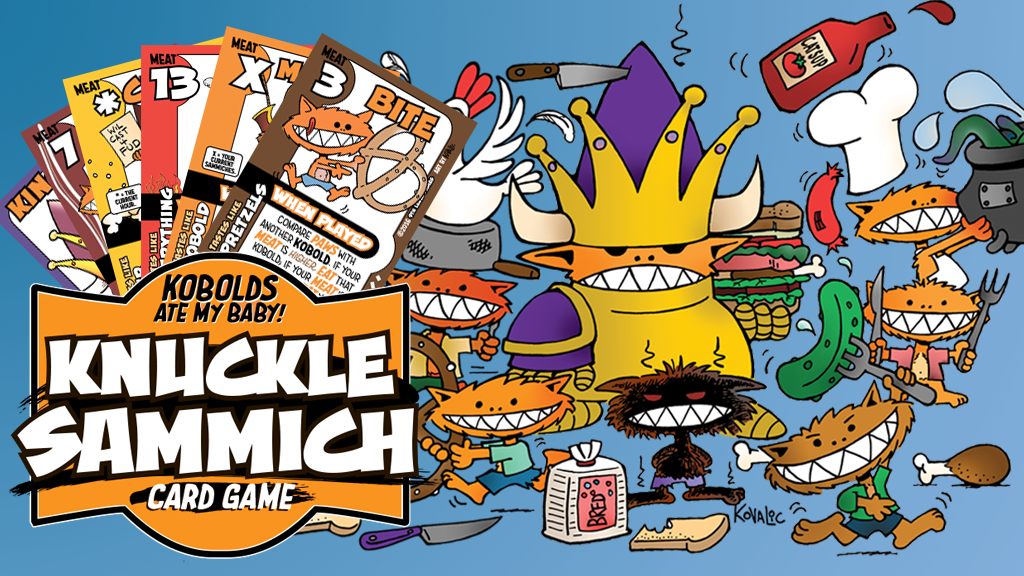 Knuckle Sammich - Kobolds Ate My Card Game!!! project video thumbnail