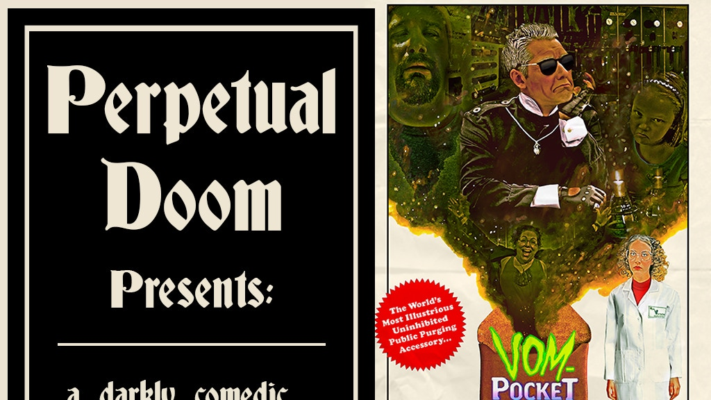 Perpetual Doom Presents: A Darkly Comedic Short Film Series project video thumbnail