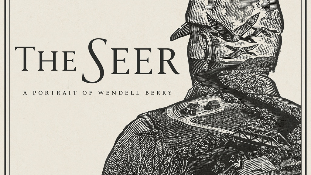 The Seer: A Portrait of Wendell Berry project video thumbnail