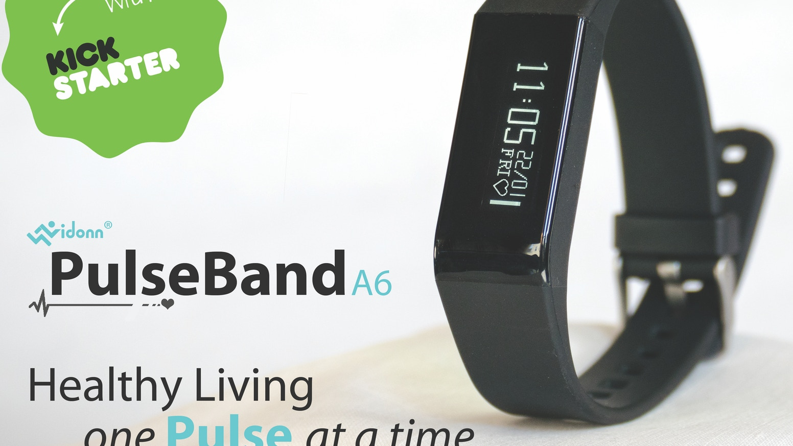 PulseBand A6, the ultimate smart band for an affordable price. Healthy Living Now, One Pulse At A Time. Missed our Kickstarter campaign? Head over to Pre-Order Page to get yours! Thanks to all of our Kickstarter backers for making it happen!