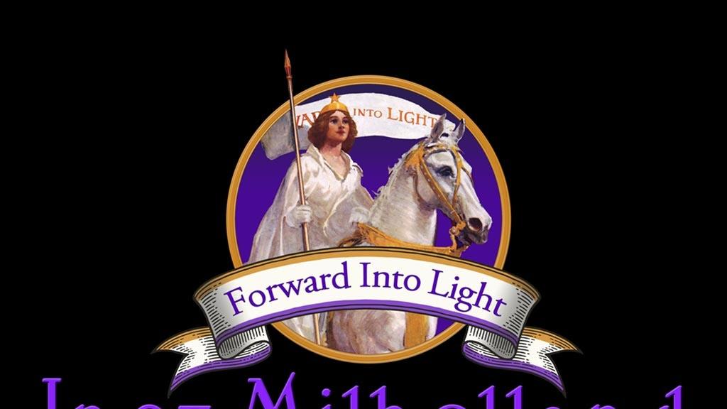 Inez Milholland ~ Forward Into Light project video thumbnail