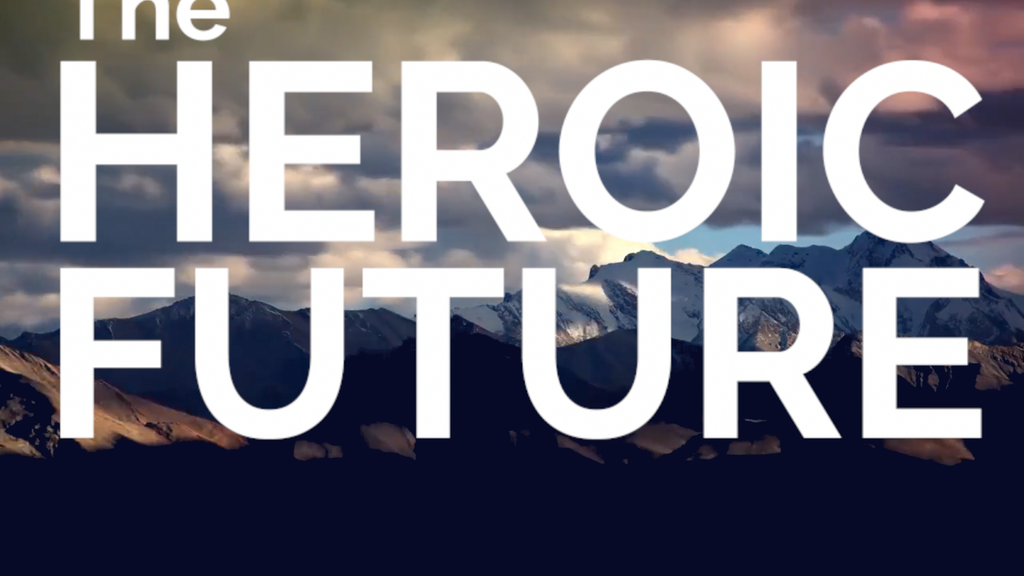 The Heroic Future project video thumbnail