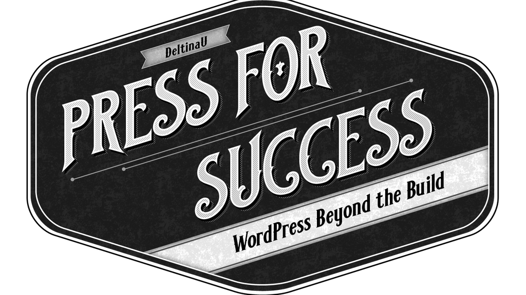 Project image for Press For Success: WordPress Beyond the Build