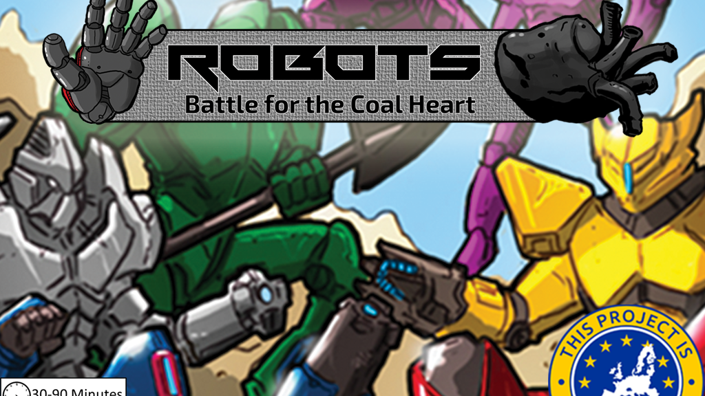 Robots: Battle for the Coal Heart project video thumbnail