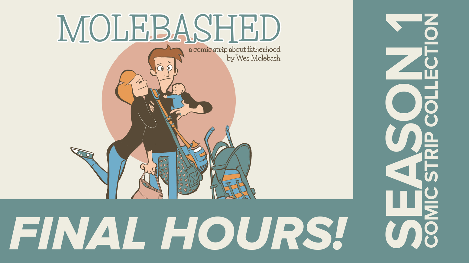 MOLEBASHED is a comic strip about fatherhood by Wes Molebash!