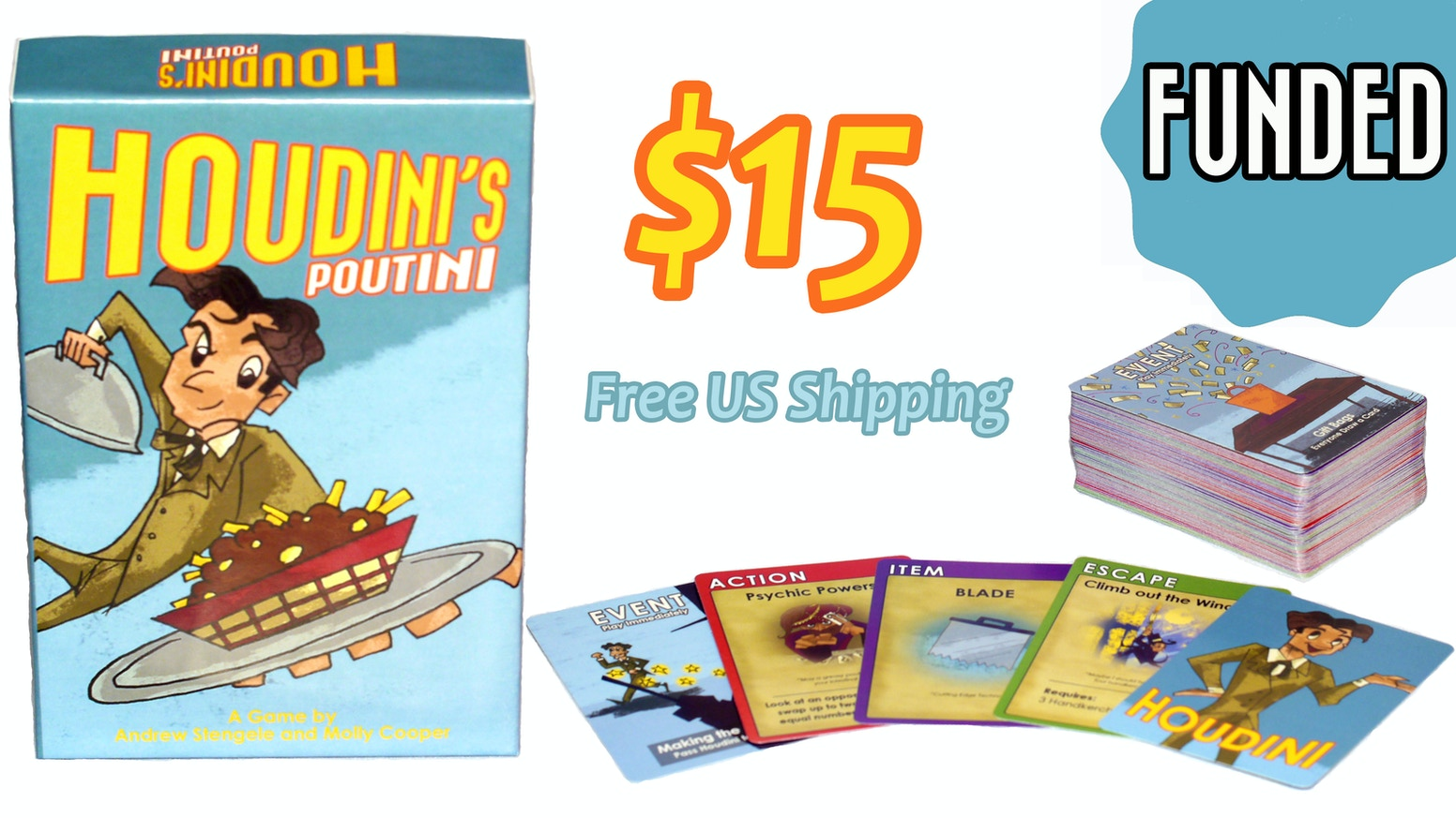 Houdini's Poutini is a magical card game of escapism and Canadian cuisine for 2-5 players.
