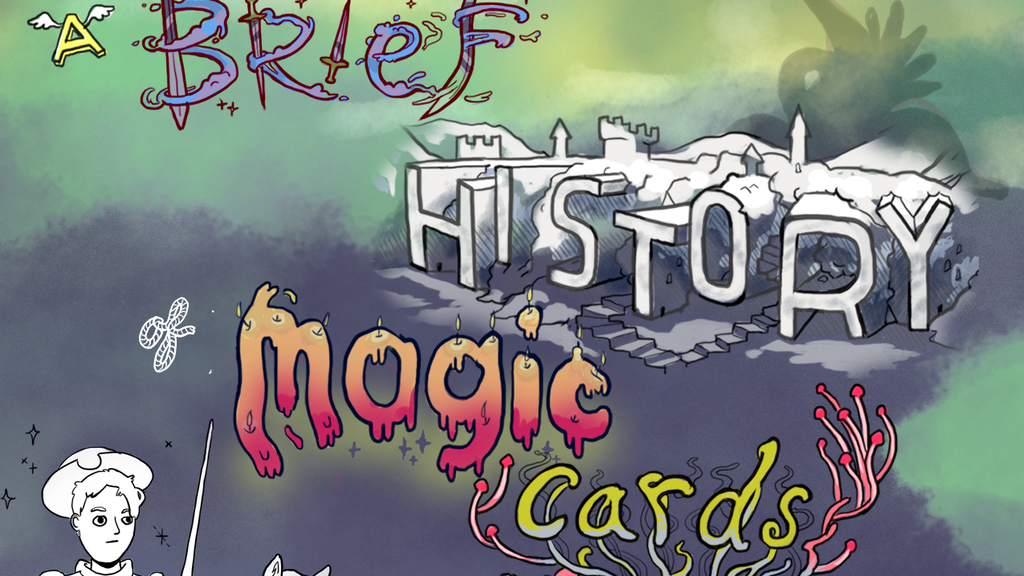 A BRIEF HISTORY OF MAGIC CARDS project video thumbnail
