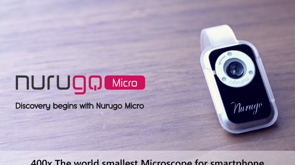Nurugo Micro : The Smallest 400x Microscope for Smartphone project video thumbnail