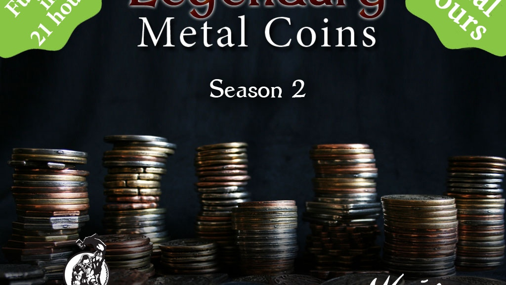 Legendary Metal Coins Season 2 project video thumbnail