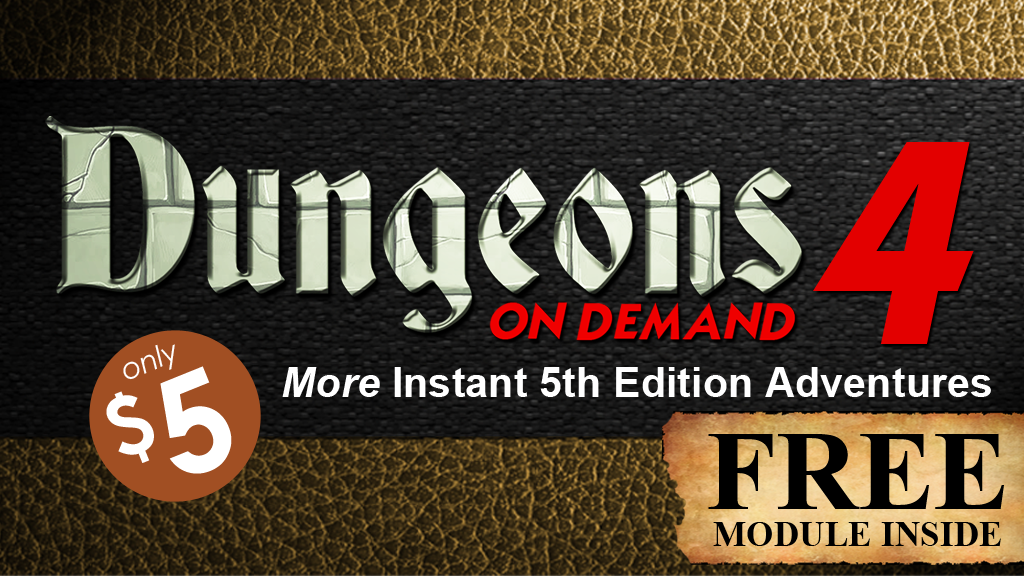 Dungeons On Demand: Volume 4 - 5E DnD Dungeon Adventures project video thumbnail