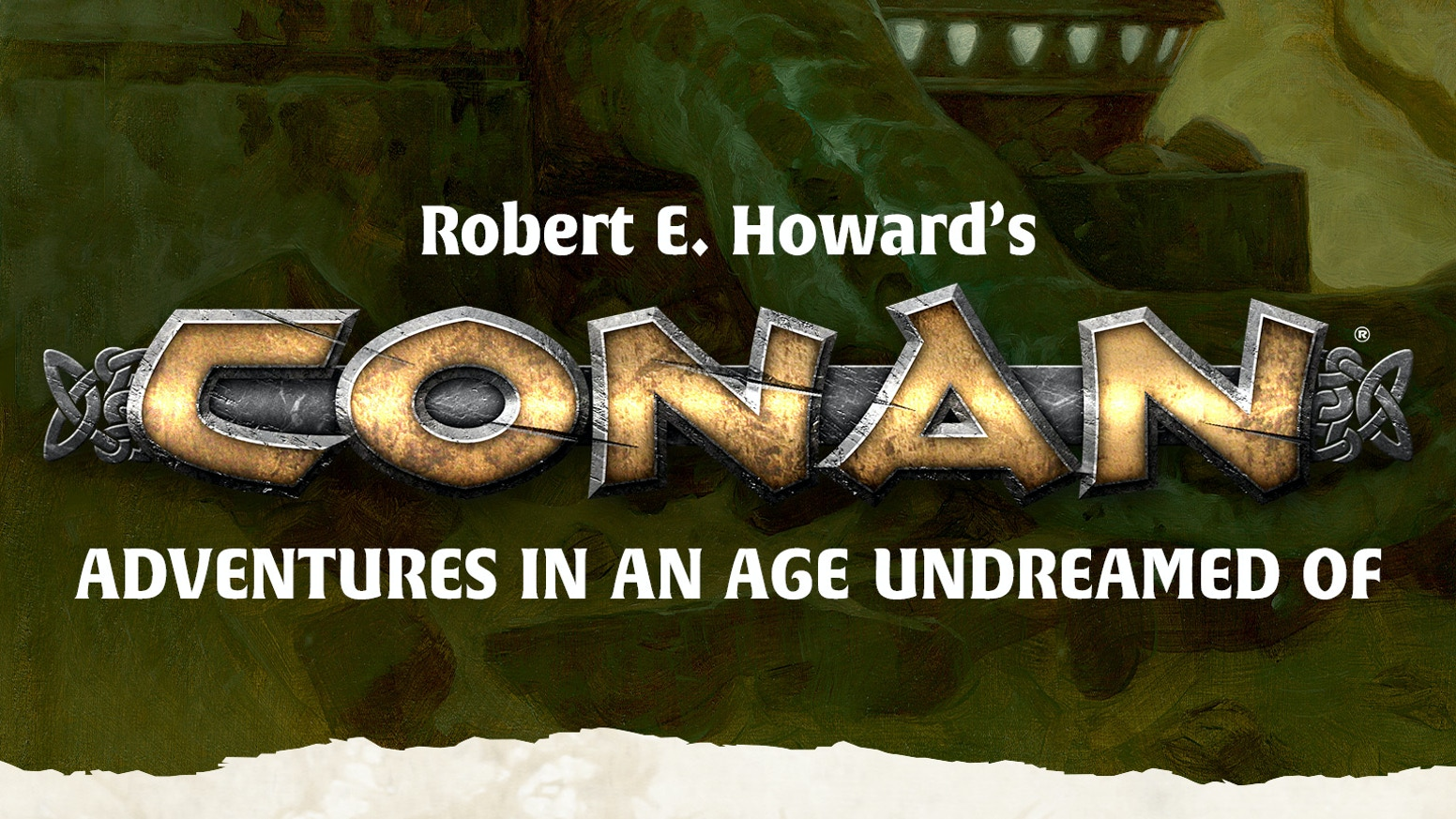 This is Conan roleplaying as Robert E. Howard wrote it – savage pulp adventure battling ancient horrors in the Hyborian Age