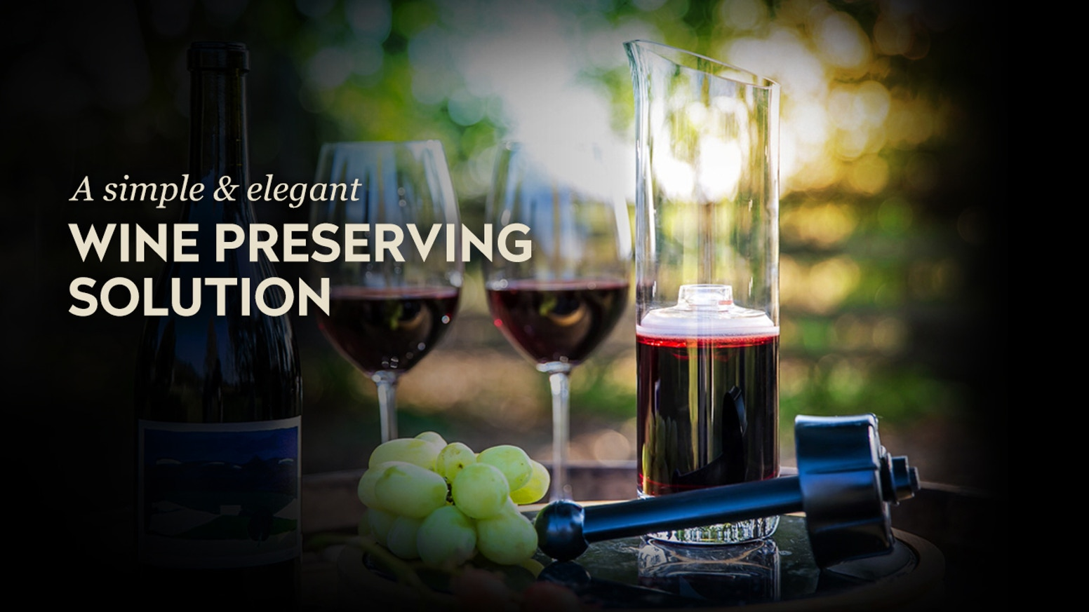 A revolutionary, portable wine preserving decanter with airtight sealing mechanism that keeps wine tasting great for weeks at a time.