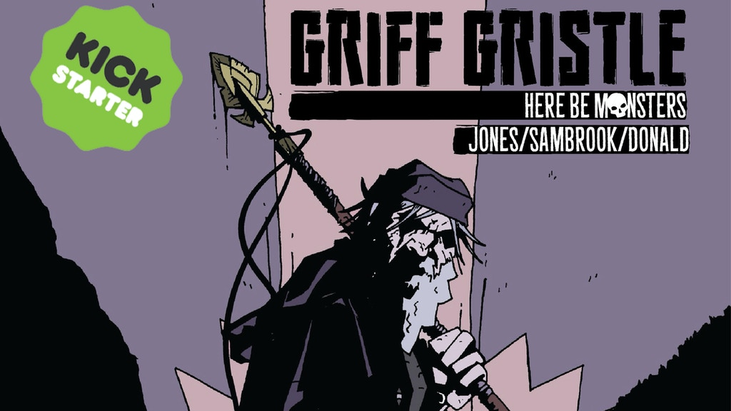 Griff Gristle: Here Be Monsters project video thumbnail