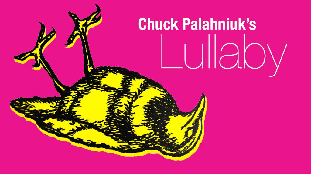 Chuck Palahniuk's Lullaby project video thumbnail